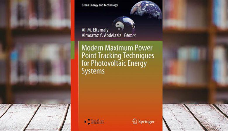 کتاب شیوههای جدید دنبالکردن نقطه بیشینه توان (MPPT) در سیستمهای انرژی فتوولتاییک