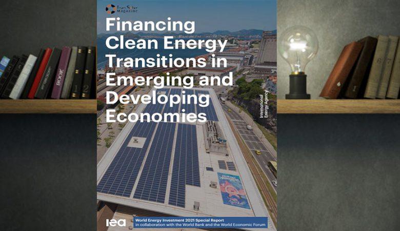 گزارش سرمایهگذاری در گذار انرژی پاک در اقتصادهای نوظهور و در حال توسعه